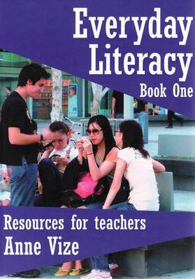 Everyday Literacy: Book One: Resources for Teachers: Photocopiable (Paperback)