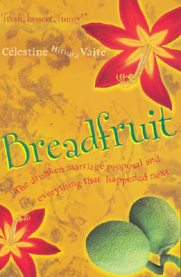 Breadfruit: The Drunken Marriage Proposal and Everything That Happened Next (Paperback)