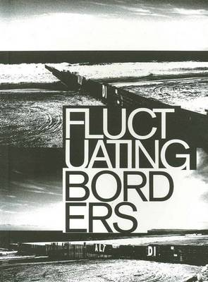 Fluctuating Borders: Speculations About Memory and Emergence (Paperback)