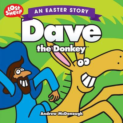 Easter, Dave the Donkey - Lost Sheep Series (Paperback)