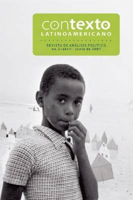 Contexto Latinoamericano No.3: Revista de Analisis Politico (Paperback)