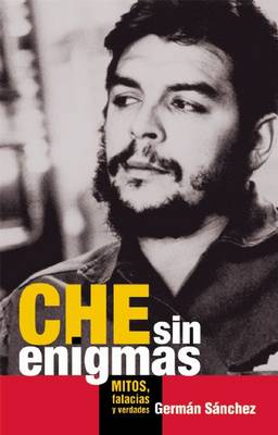 Che Sin Enigmas (Paperback)