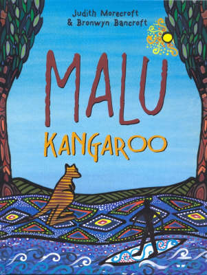 Malu Kangaroo: How the First Children Learnt to Surf (Hardback)