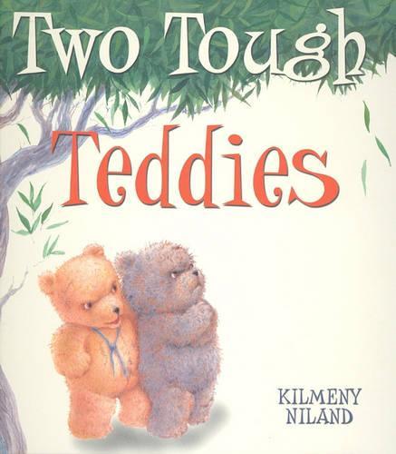 Two Tough Teddies: Little Hare Books (Hardback)
