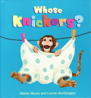 Whose Knickers? (Hardback)