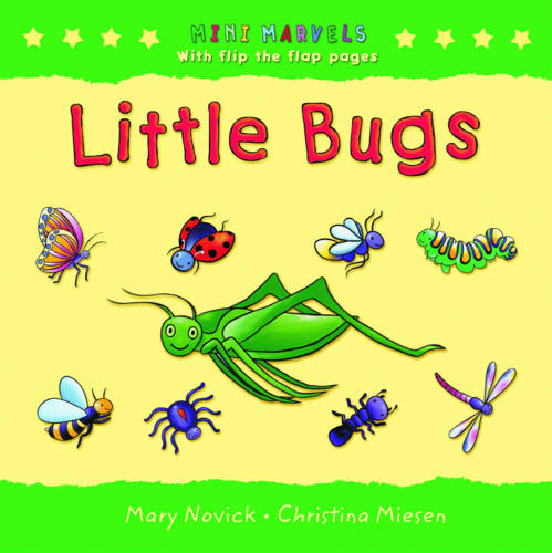 Little Bugs: With Flip the Flap Pages - Mini Marvels S. (Hardback)