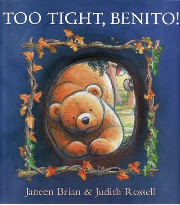 Too Tight, Benito!: Little Hare Books (Paperback)