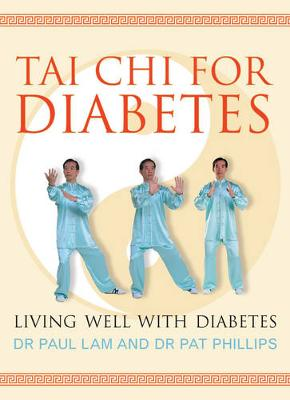 Tai Chi for Diabetes: Living Well with Diabetes (Paperback)