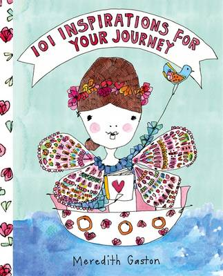 101 Inspirations for Your Journey (Hardback)