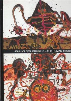John Olsen: The Drawings (Hardback)