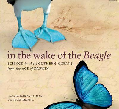 "In the Wake of the ""Beagle"": Science in the Southern Oceans from the Age of Darwin (Paperback)"