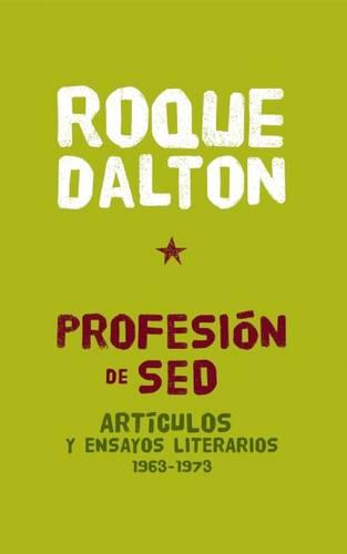 Profesion De Sed: Articulos y ensayos literarios 1963-1973 (Paperback)