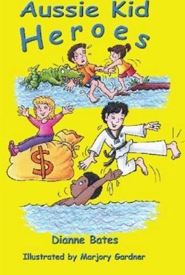 Aussie Kid Heroes (Paperback)