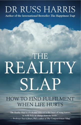 The Reality Slap: How To Find Fulfilment When Life Hurts (Paperback)