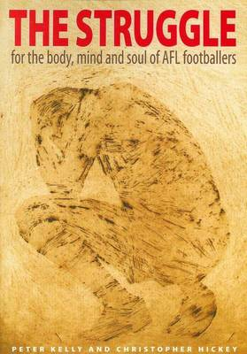 Struggle for the Body, Mind and Soul of AFL Players (Paperback)
