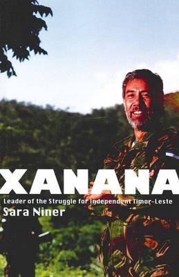 Xanana: Leader of the Struggle for Independent Timor-Leste (Paperback)