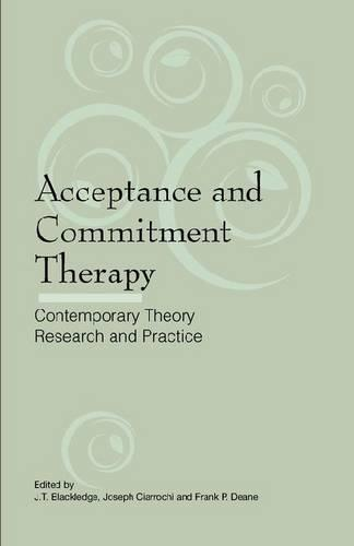 Acceptance and Commitment Therapy: Contemporary Research and Practice (Paperback)