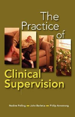 The Practice of Clinical Supervision (Paperback)