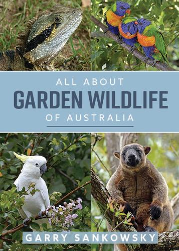 All About Garden Wildlife of Australia (Paperback)