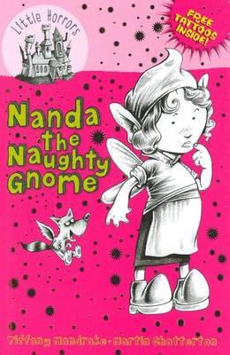 Nanda the Naughty Gnome: Little Hare Books - Little Horrors (Paperback)
