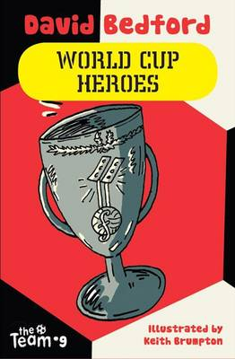 World Cup Heroes - Team (Paperback)
