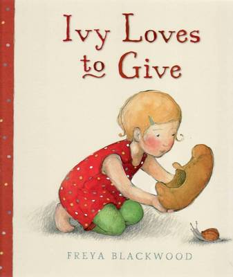Ivy Loves to Give: Little Hare Books (Hardback)