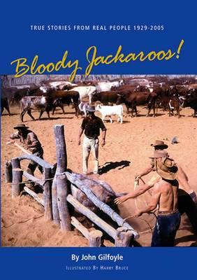 Bloody Jackaroos (Paperback)