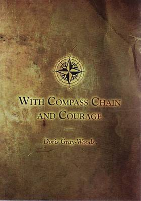 With Compass, Chain and Courage (Paperback)