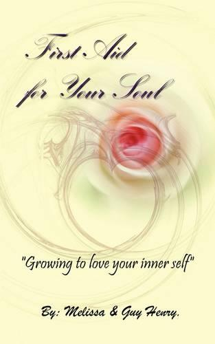 First Aid for Your Soul (Paperback)