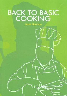 Back to Basic Cooking (Paperback)