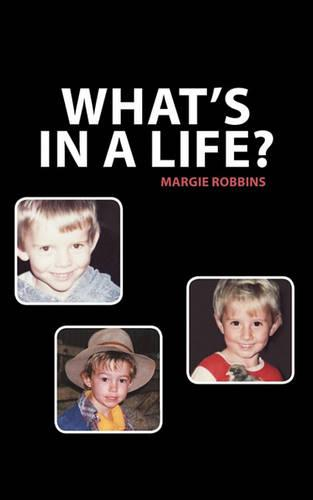 What's in a Life? (Paperback)