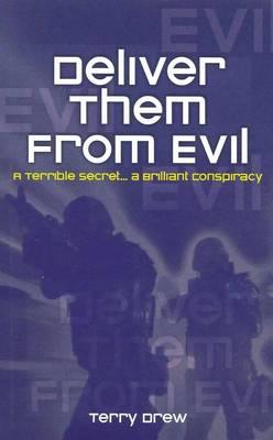Deliver Them from Evil (Paperback)