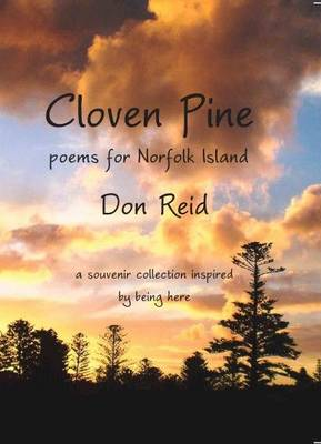 Cloven Pine: Poems from Norfolk Island (Paperback)