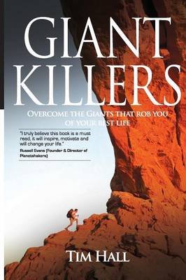 Giant Killers: Overcome the Giant That Robs Your Best Life (Paperback)