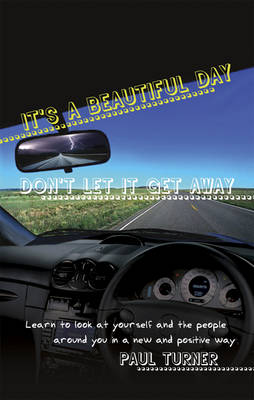 It's a Beautiful Day: Don't Let it Get Away (Paperback)