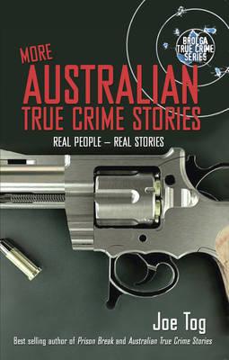 More Australian True Crime Stories (Paperback)