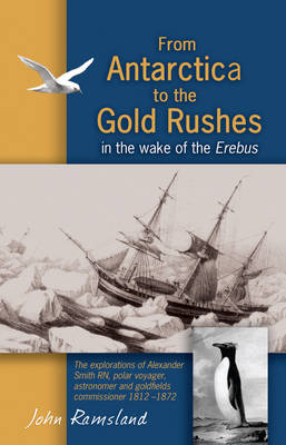 From Antarctica to the Gold Rushes (Paperback)