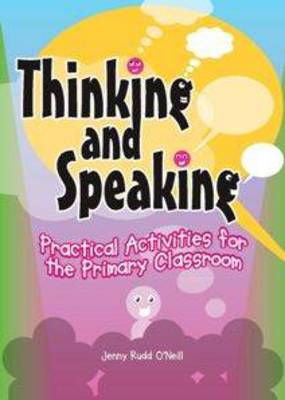 Thinking and speaking: Practical activities for the classroom (Paperback)