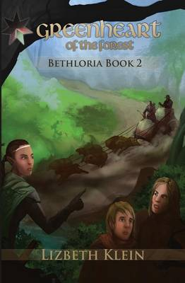 Greenheart of the Forest - Bethloria (Paperback)