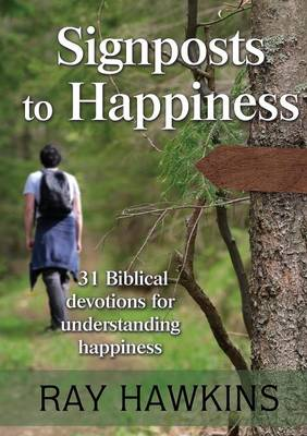 Signposts to Happiness (Paperback)