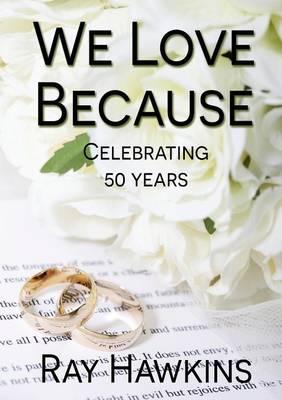 We Love Because ... (Paperback)