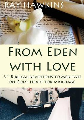 From Eden with Love (Paperback)