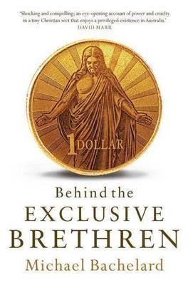 Behind the Exclusive Brethren (Paperback)