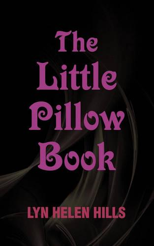The Little Pillow Book (Paperback)