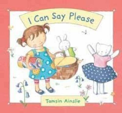 I Can Say Please: Little Hare Books (Hardback)