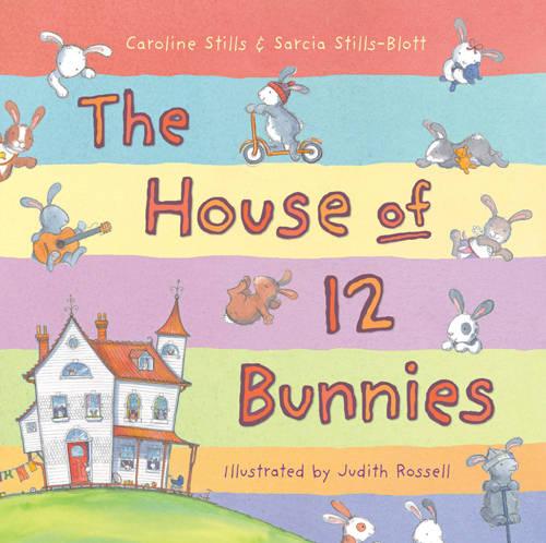 The House of 12 Bunnies (Hardback)