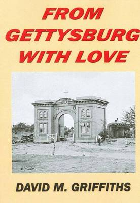 From Gettysbury with Love (Paperback)