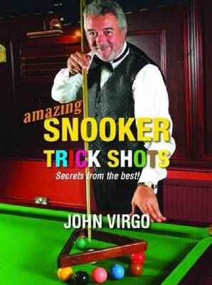 Amazing Snooker Trick Shots: Secrets from the Best! (Paperback)