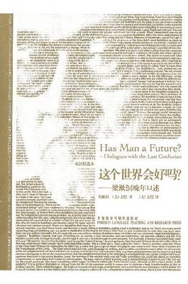 Has man a Future?: Dialogues with the Last Confucian (Paperback)