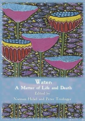 Water: A Matter of Life and Death (Paperback)